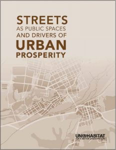 Streets as Public Spaces and Drivers of Urban Prosperity Cover